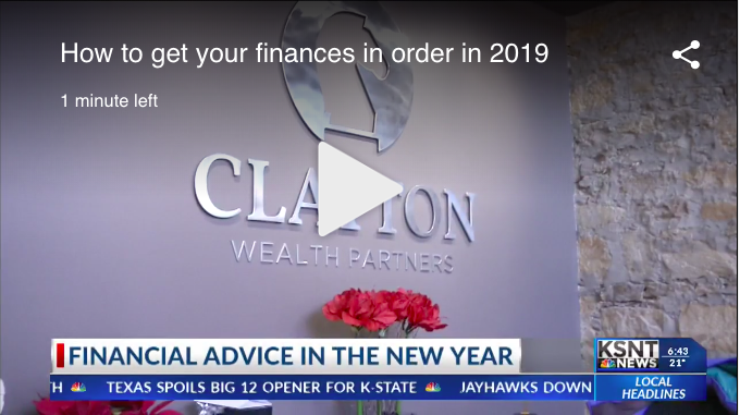 KSNT News spoke to Clint Patty about ways to tackle finances in 2019.